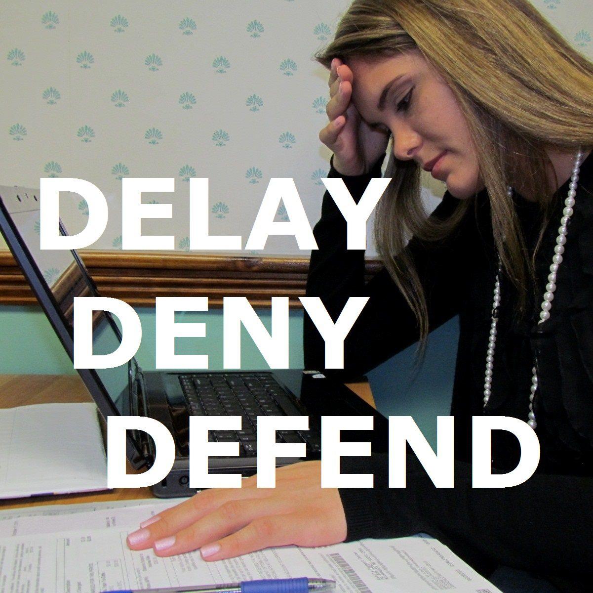 Delay, Deny, Defend