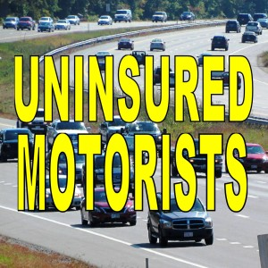 Uninsured Motorists & Underinsured Motorists